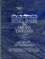 Steel Rails & Silver Dreams