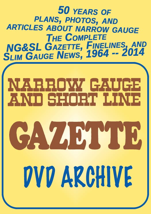 Narrow Gauge & Short Line GAZETTE: 50-years 1964 - 2014